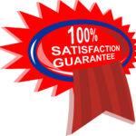 100% Satifaction Guaranteed
